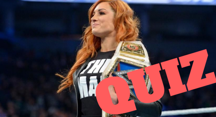WWE Quiz | How well do you know Becky Lynch ?, wwe quiz, becky lynch, the man wwe
