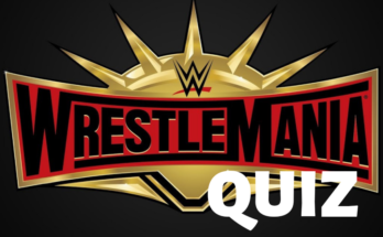 WWE Quiz, How well do you know about WrestleMania