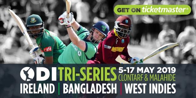 Ireland vs West Indies vs Bangladesh   Ireland Tri-Nation Series 2019 Schedule