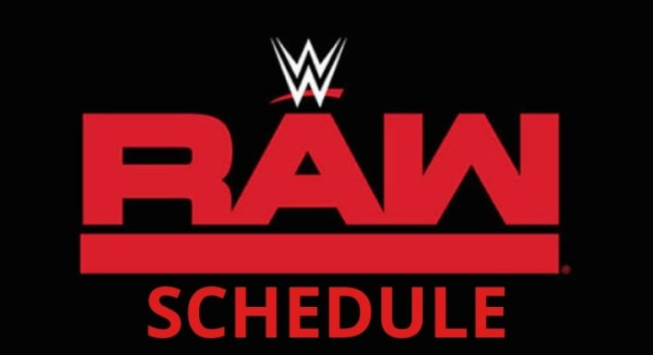 Looking for WWE RAW Schedule 2019 ? Here is the list