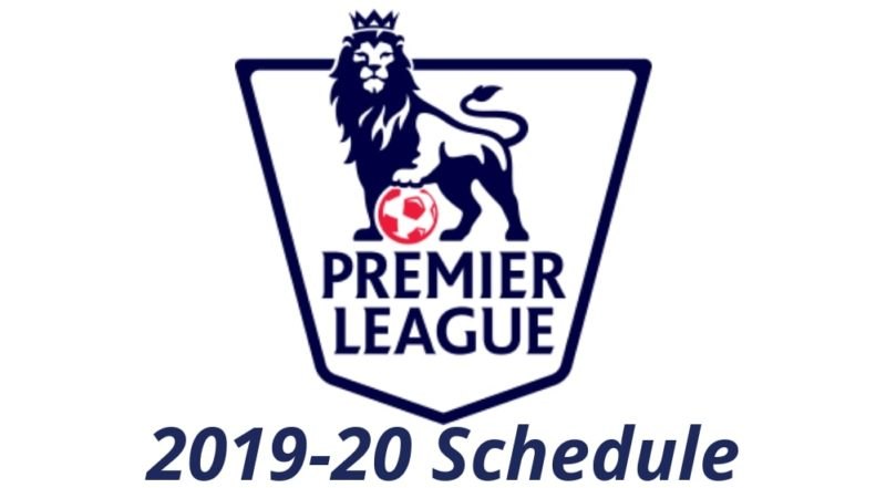 Calendario Premier League 2021 Pdf Premier League fixtures 2019/20 Schedule and PDF for download